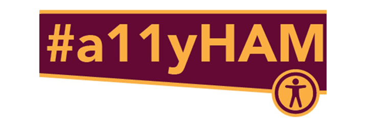 Banner with hashtag A 11 Y H A M. logo of Mohawk College's Accessible Media Production.